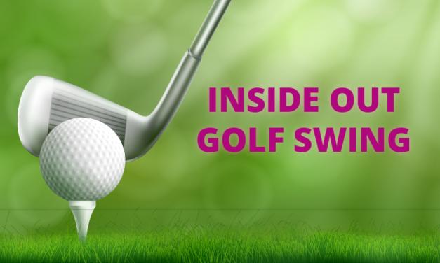 Inside Out Golf Swing