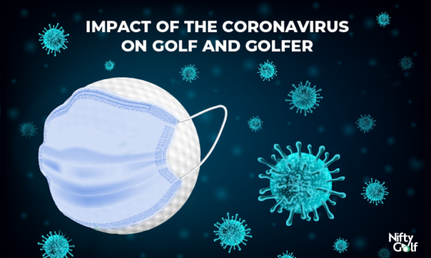 Impact Of The Coronavirus On Golf And Golfers