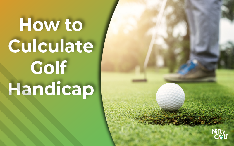 How to Calculate Golf Handicap