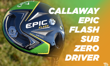 Callaway Epic Flash Sub Zero Driver Review