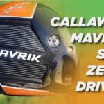 Callaway Mavrik Sub Zero Driver Review