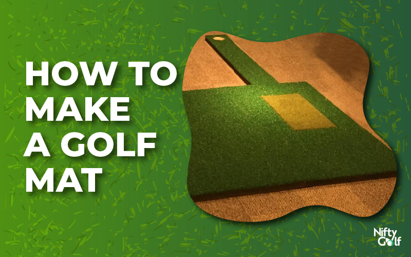How to make a golf mat