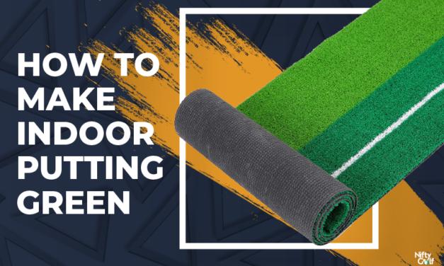 7 Steps DIY Method To Make Indoor Putting Green
