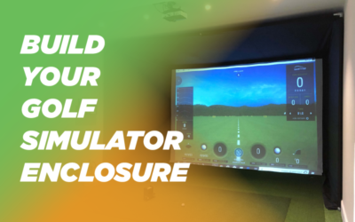 Build Your Own Golf Simulator Enclosure