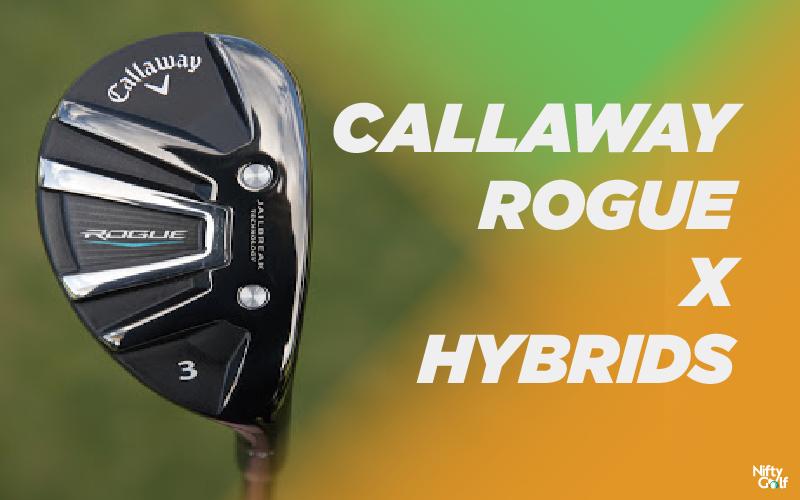 Callaway Rogue X Hybrids