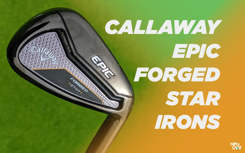 callaway epic forged star irons