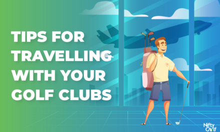 Tips For Travelling With Your Golf Clubs