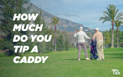 How Much Do You Tip a Caddy in Golf? An Ultimate Guide of Tipping