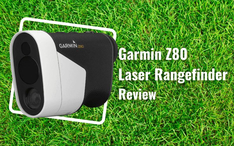 Garmin Approach Z80 Golf Laser Range Finder Review