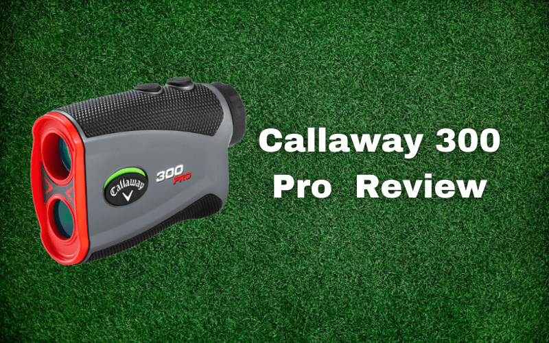 Callaway 300 Pro